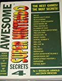 img - for Awesome Super Nintendo Secrets 4 (Gaming Mastery) (v. 4) book / textbook / text book