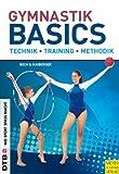 Gymnastik Basics: Technik - Training - Methodik title=
