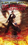 The Dragon Conspiracy (A SPI Files Novel)