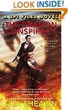The Dragon Conspiracy (A SPI Files Novel)