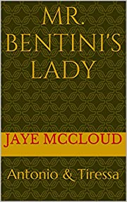 Mr. Bentini's Lady: The Beginning (The Bentini Brothers Book 1)