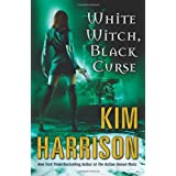 White Witch, Black Curse (Hollows)by Kim Harrison