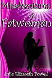 Misadventures Of Fatwoman