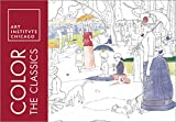 img - for Color the Classics: The Art Institute of Chicago (Adult Coloring Books) book / textbook / text book