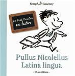 PETIT NICOLAS EN LATIN (LE) : PULLUS...