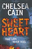 Chelsea Cain Sweetheart (Gretchen Lowell 2)