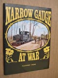 img - for Narrow Gauge at War book / textbook / text book