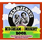 Ben and Jerry's Homemade Ice Cream and Dessert Bookby Ben R. Cohen