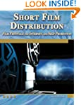 Short Film Distribution: Film Festiva...
