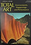img - for Total Art: Environments, Happenings and Performance book / textbook / text book