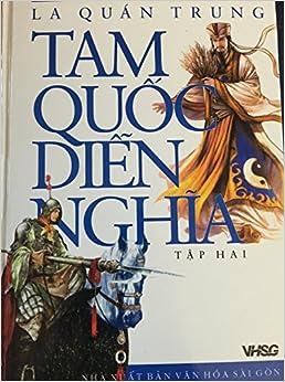 TAM QUOC CHI DIEN NGHIA: Tap I.: La Quan Trung; Mao Ton