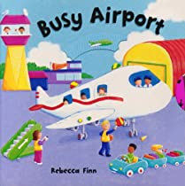 Busy Books: Busy Airport (Busy Books S.)