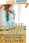 Mail Order Bride: The Escape: A Clean...