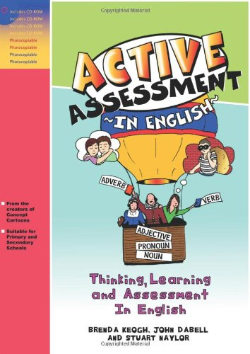 ACTIVE ASSESSMENT FOR ENGLISH: Thinking Learning and Assessment In English (David Fulton Books)