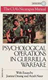 img - for Psychological Operations in Guerrilla Warfare: The CIA's Nicaragua Manual book / textbook / text book