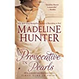 Provocative in Pearlsby Madeline Hunter