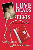 Love Beads from Elvis