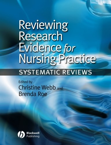 Reviewing Research Evidence for Nursing Practice:...
