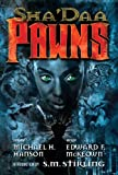 img - for Sha'Daa: PAWNS (The Sha'Daa Series) book / textbook / text book