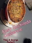 Easy Enchilada Casserole: Cooking Wit...