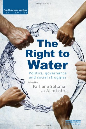 The Right to Water: Politics, Governance and Social...