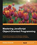 img - for Mastering JavaScript Object-Oriented Programming book / textbook / text book