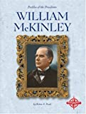 William McKinley (Profiles of the Presidents)