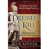 Dressed to Kill ~ Rick Renner