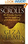 The Story of the Scrolls: The miracul...