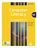 img - for Computer Literacy BASICS: A Comprehensive Guide to IC3 book / textbook / text book