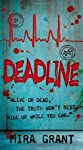 Deadline (Newsflesh, Book 2) [Mass Market Paperback]