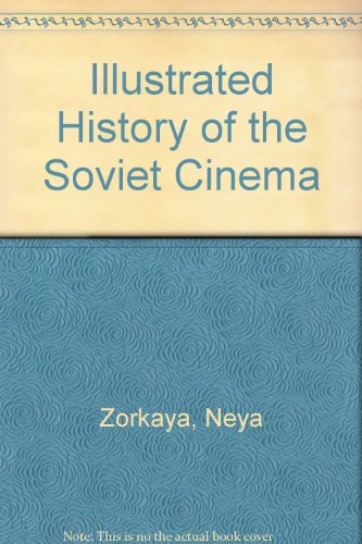 Illustrated History of the Soviet Cinema
