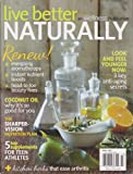 Live Better Naturally Magazine March 2014