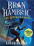 Kaleb Nation Bran Hambric - The Fairfield Curse