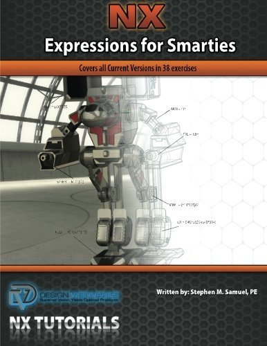 nx-expressions-for-smarties-covers-all-current-versions-in-38-exercises-by-samuel-pe-stephen-m-2013-