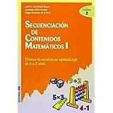 Secuenciación de contenidos matemáticos I: Proceso de enseñanza-aprendizaje de 6 a 8 años (Ciudad de las Ciencias...