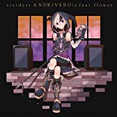 vividest/ANDRIVEBOiz feat.flower
