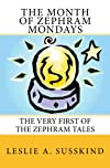 The Month of Zephram Mondays: The very first of the Zephram Tales