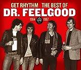 Get Rhythm - the Best of Dr Feelgood 1984-87