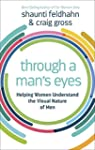 Through a Man's Eyes: Helping Women U...