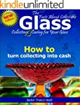 The Facts About Collectable Glass - C...