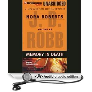Memory in Death: In Death, Book 22 (Unabridged)