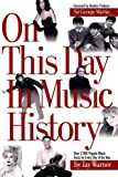 img - for On This Day in Music History: Over 2,000 Popular Music Facts Covering Every Day of the Year book / textbook / text book