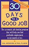 img - for 30 Days to a Good Job by Hal Gieseking (1994-04-26) book / textbook / text book