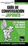 Guia de Conversacion Espanol-Japones y Diccionario Conciso de 1500 Palabras