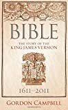 img - for Bible: The Story of the King James Version book / textbook / text book