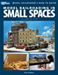 Model Railroading in Small Spaces (Mo...