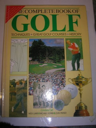 'THE COMPLETE BOOK OF GOLF TECHNIQUES, GREAT GOLF COURSES, HISTO