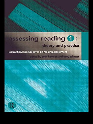 Assessing Reading 1: Theory and Practice (International Perspectives on Reading Assessment)