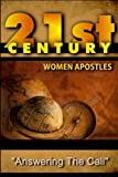 img - for 21st Century Women Apostles: Answering the Call book / textbook / text book